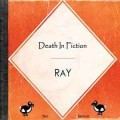 Buy Ray - Death In Fiction Mp3 Download