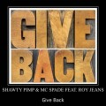 Buy Shawty Pimp - Give Back (With MC Spade) Mp3 Download