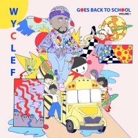 Purchase Wyclef Jean - Wyclef Goes Back To School