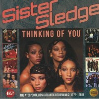 Purchase Sister Sledge - Thinking Of You: Atco / Cotillion / Atlantic Recordings 1973-1985