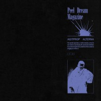 Purchase Peel Dream Magazine - Agitprop Alterna