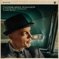 Purchase Thorbjørn Risager & The Black Tornado - Come On In