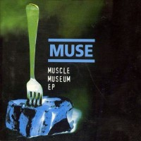 Purchase Muse - Muscle Museum (EP)