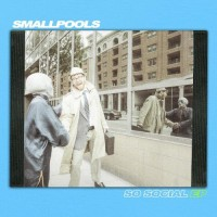 Purchase Smallpools - So Social (EP)