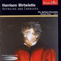 Purchase Harrison Birtwistle - Refrains And Choruses
