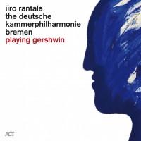 Purchase Iiro Rantala - Playing Gershwin