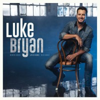 Purchase Luke Bryan - Born Here Live Here Die Here