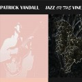 Buy Patrick Yandall - Jazz On The Vine Mp3 Download