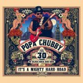 Buy Popa Chubby - It's A Mighty Hard Road Mp3 Download