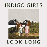 Purchase Indigo Girls - Look Long