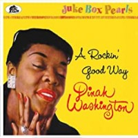 Purchase Dinah Washington - A Rockin' Good Way - Juke Box Pearls