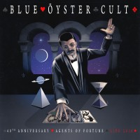 Purchase Blue Oyster Cult - 40Th Anniversary - Agents Of Fortune - Live 2016