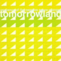 Purchase Tomorrowland - Sequence Of The Negative Space Changes