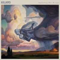 Purchase The Killers - Imploding The Mirage