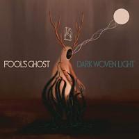 Purchase Fool's Ghost - Dark Woven Light