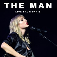 Purchase Taylor Swift - The Man (Live From Paris) (CDS)