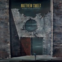 Purchase Matthew Sweet - Wicked System Of Things