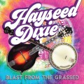 Buy Hayseed Dixie - Blast From The Grassed Mp3 Download