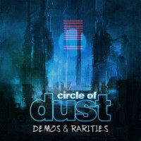Purchase Circle Of Dust - Circle Of Dust (Demos & Rarities)