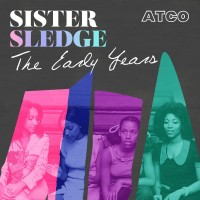 Purchase Sister Sledge - The Early Years