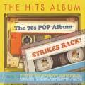 Buy VA - The Hits Album: The 70S Pop Album... Strikes Back! CD4 Mp3 Download