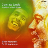 Purchase Monty Alexander - Concrete Jungle: The Music Of Bob Marley