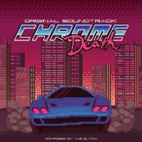 Purchase VHS Glitch - Chrome Death (Soundtrack)