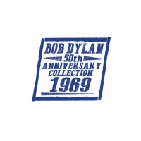 Purchase Bob Dylan - The 50Th Anniversary Collection 1969 CD2