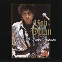 Purchase Bob Dylan - I Contain Multitudes (CDS)