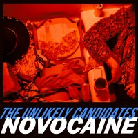 Purchase The Unlikely Candidates - Novocaine (CDS)