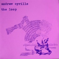 Purchase Andrew Cyrille - The Loop (Vinyl)