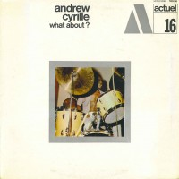 Purchase Andrew Cyrille - What About? (Vinyl)
