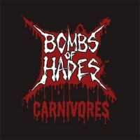 Purchase Bombs Of Hades - Carnivores (EP)