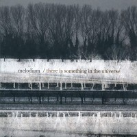 Purchase Melodium - There Is Something In The Universe