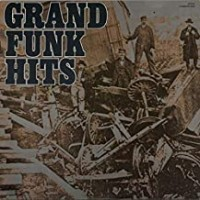 Purchase Grand Funk Railroad - Grand Funk Hits