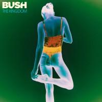 Purchase Bush - The Kingdom