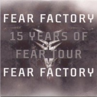 Purchase Fear Factory - 15 Years Of Fear Tour (EP)