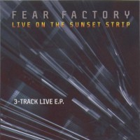 Purchase Fear Factory - Live On The Sunset Strip (EP)