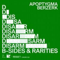Purchase Apoptygma Berzerk - Disarm (B-Sides & Rarities)