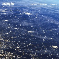 Purchase Oasis - Don't Stop... (Demo) (CDS)