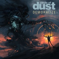 Purchase Circle Of Dust - Demoralize (25Th Anniversary Mix) (CDS)