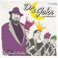 Purchase Dr. John - Dr. John & The Wdr Big Band Voodoo
