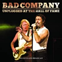 Purchase Bad Company - Unplugged At The Hall Of Fame