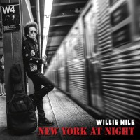 Purchase Willie Nile - New York At Night