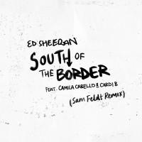 Purchase Ed Sheeran - South Of The Border (Sam Feldt Remix) (CDS)