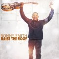 Buy Ronny Smith - Raise The Roof Mp3 Download