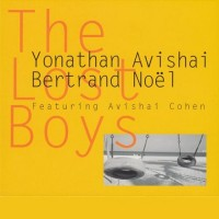 Purchase Yonathan Avishai - The Lost Boys (With Bertrand Noel)