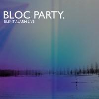 Purchase Bloc Party - Silent Alarm Live