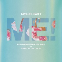 Purchase Taylor Swift - Me! (Feat. Brendon Urie Of Panic! At The Disco) (CDS)