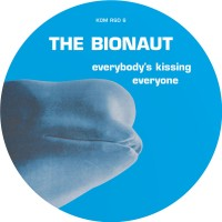 Purchase The Bionaut - Everybody's Kissing Everyone